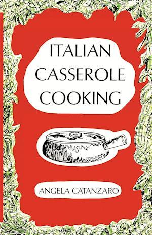 Italian Casserole Cooking