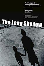The Long Shadow (American Sociological Association's Rose Series in Sociology)