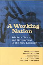 A Working Nation af Rebecca M. Blank, David T. Ellwood, Joseph Blasi