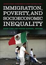Immigration, Poverty, and Socioeconomic Inequality (National Poverty Series on Poverty and Public Policy)