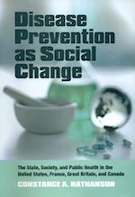 Disease Prevention as Social Change