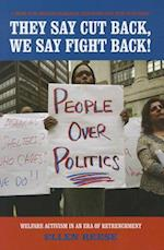 They Say Cut Back, We Say Fight Back! af Ellen Reese