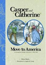 Casper and Catherine Move to America