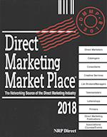 Direct Marketing Marketplace Directory 2018 (DIRECT MARKETING MARKET PLACE)