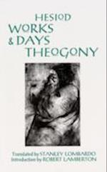 Works and Days and Theogony af Hesiod, Stanley Lombardo, Robert Lamberton