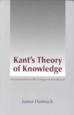 Bog paperback Kant's Theory of Knowledge af Justin O Brien