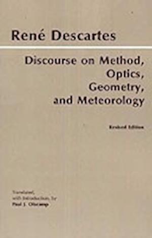 Bog, paperback Discourse on Method, Optics, Geometry, and Meteorology af Paul J Olscamp, Rene Descartes