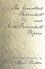 The Essential Federalist and Anti-Federalist Papers af Alexander Hamilton, John Jay, David Wooton