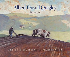 Albert Duvall Quigley 1891-1961