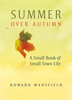 Summer Over Autumn