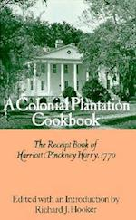 Colonial Plantation Cook Book