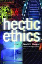 Hectic Ethics af Francisco Hinojosa