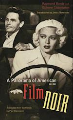 A Panorama of American Film Noir, 1941-1953 af James Naremore, Paul Hammond