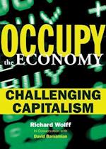 Occupy the Economy af Richard D. Wolff