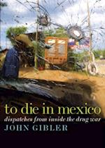 To Die in Mexico (City Lights Open Media)