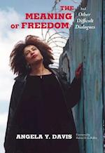 The Meaning of Freedom (City Lights Open Media)