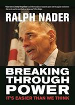Breaking Through Power af Ralph Nader