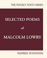 Selected Poems of Malcolm Lowry (City Lights Pocket Poets)