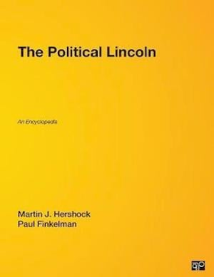 The Political Lincoln