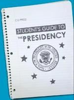 Student's Guide to the Presidency af Bruce J. Schulman