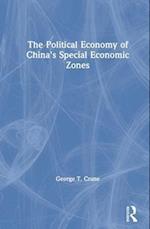 The Political Economy of China's Economic Zones (Studies on Contemporary China)