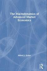 The Macrodynamics of Advanced Market Economics