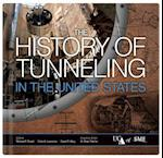 The History of Tunneling in the United States