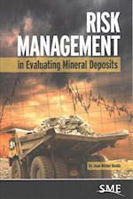 Risk Management in Evaluating Mineral Deposits