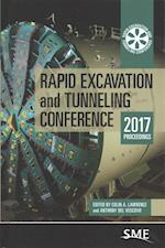 Rapid Excavation and Tunneling Conference 2017 Proceedings