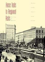 Horse Trails to Regional Rails af James A. Toman