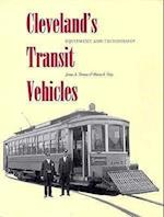 Cleveland's Transit Vehicles af James A. Toman, Jim Toman, Blaine S. Hays