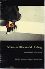 Stories of Illness and Healing af Sayantani Dasgupta