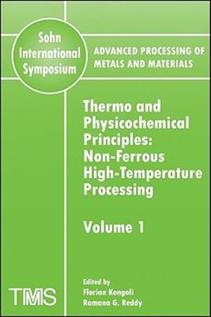 Advanced Processing of Metals and Materials (Sohn International Symposium)