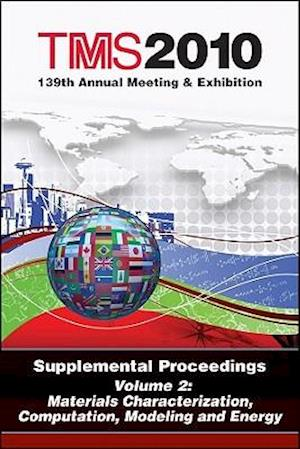TMS 2010 139th Annual Meeting and Exhibition