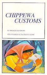 Chippewa Customs af Densmore, Frances Densmore