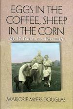 Eggs in the Coffee Sheep in the Corn (Midwest Reflections)