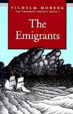 The Emigrants (THE EMIGRANT NOVELS / VILHELM MOBERG, BOOK 1)