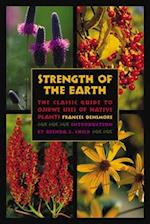 Strength of the Earth af Frances Densmore, Brenda J Child