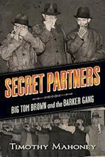 Secret Partners af Timothy R. Mahoney