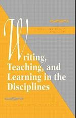 Writing, Teaching, and Learning in the Disciplines (Research Scholarship in Composition, nr. 1)
