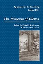 Approaches to Teaching Lafayette's the Princess of Cleves af Modern Language Association of America