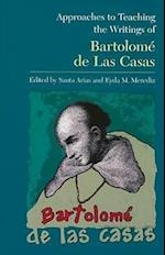 Approaches to Teaching the Writings of Bartolome De Las Casas af Santa Arias, Eyda M Merediz