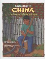 Carlos Excava Hasta La China/ Carlos Digs to China (Carlos Series)