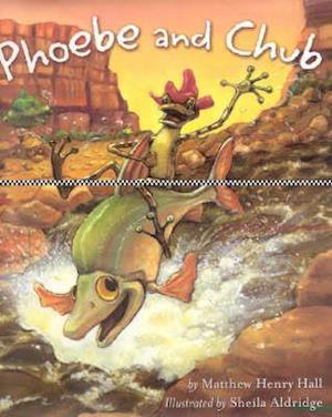 Bog, hardback Phoebe and Chub af Sheila Aldridge, Matthew Henry Hall