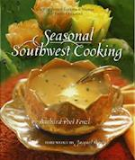 Seasonal Southwest Cooking
