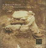 A Noble Pursuit (Peabody Museum Collections Series)