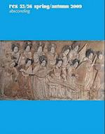 Absconding (Res Anthropology And Aesthetics, nr. 55)
