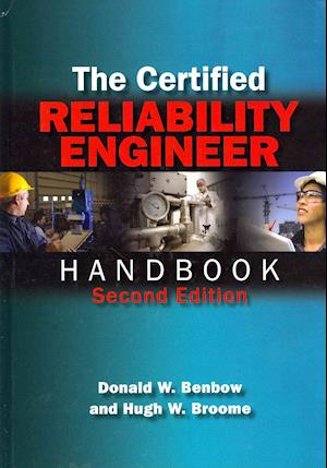 Bog, hardback The Certified Reliability Engineer Handbook af Donald W. Benbow