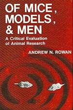 Of Mice, Models, and Men