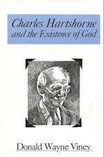 Charles Hartshorne and the Existence of God (S U N Y SERIES IN PHILOSOPHY)